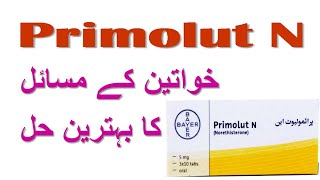 primolut tablet dose| primolut side effects| primolut n dose to delay periods