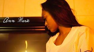 Ann Marie - I'm Leaving Official Video