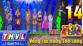 THVL   Thử tài siêu nhí 2017 – Tập 14
