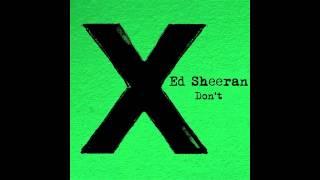 Ed Sheeran – Don't (Don Diablo Remix) [Preview]