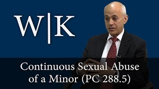 Continuous Sexual Abuse of a Minor (PC 288.5)