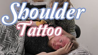 BF Getting Shoulder Tattoo! IMMENSE PAIN! 1/2