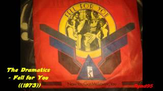The Dramatics - Fell for You ((1973))