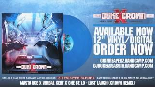 Verbal Kent x Masta Ace & One Be Lo - Last Laugh (Crown remix)