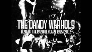 The Dandy Warhols - All the Money or the Simple Life Honey (Lyrics)