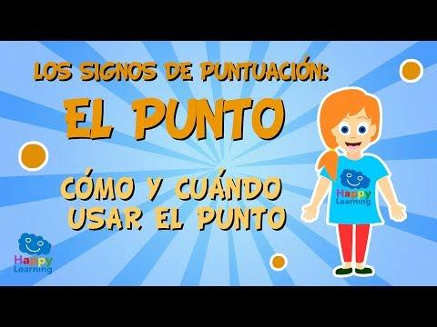 Los signos de puntuación: El punto. Cómo y cuándo usar el punto   Vídeo Educativo para Niños
