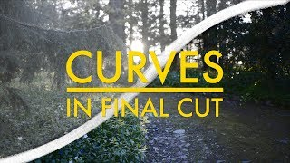 Using Curves In Final Cut | Get The Most Out Of Your Footage! (For Sony SLOG2, SLOG3 & Cine4 Etc)