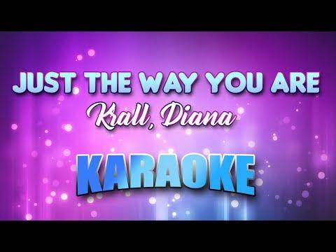 Krall, Diana - Just The Way You Are (Karaoke & Lyrics)
