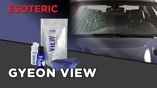 Gyeon View window coating Review - ESOTERIC Car Care