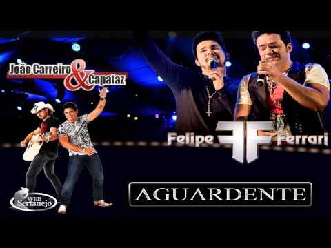 Música Aguardente (part. João Carreiro e Capataz )