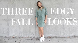 THREE EDGY FALL OUTFITS