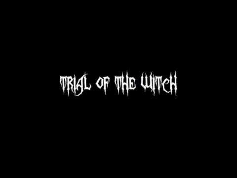 Trial Of The Witch-To Hell and Back