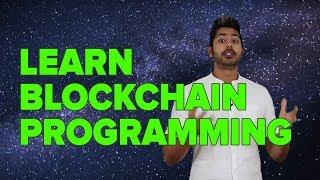 Learn Blockchain Programming (curriculum)