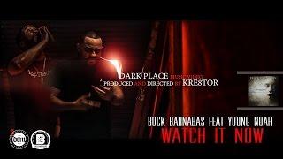 Buck Barnabas feat Young Noah music video Dark Place (Christian Rap)