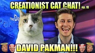 David Pakman talks Trump, Bernie, Communism & More! On Creationist Cat Chat!