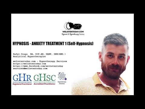Hypnosis - Anxiety Treatment part 1 (Self-Hypnosis)