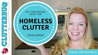 Get Organized And Declutter With The Homeless Clutter Challenge