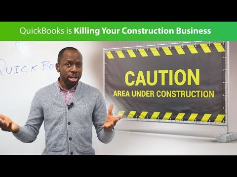 QuickBooks is Killing Your Construction Business! | Part 1
