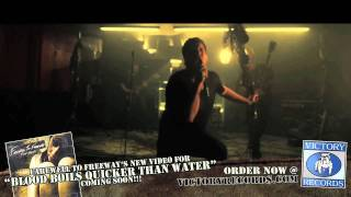 """FAREWELL TO FREEWAY """"Blood Boils Quicker Than Water"""" Music Video"""