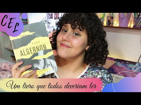 Flores para Algernon (Daniel Keyes) | Conversa Entre Livros