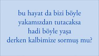 Bana öyle Bakma - Lyrics