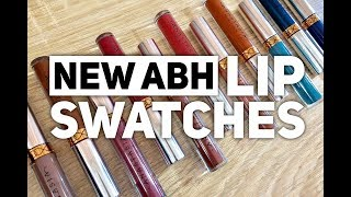 New ABH Liquid Lipsticks Lip Swatches