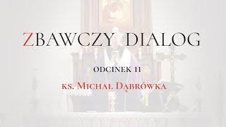 """TAJEMNICA EUCHARYSTII: odc.11 """"Zbawczy Dialog"""""""