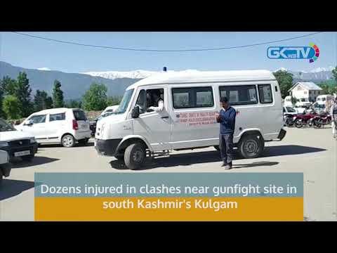 Dozens injured in clashes near gunfight site in south Kashmir's Kulgam