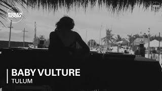 Baby Vulture Boiler Room Tulum x Comunite DJ Set