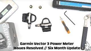 Garmin Vector 3 Power Meter - Issues Resolved // Six Month Update