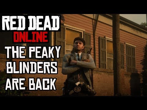 Red Dead Online : The Peaky Blinders Are Back