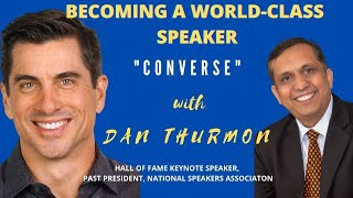 How to become a world class speaker?   Conversation with Dan Thurmon