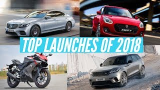 Top Cars & Bikes of 2018 | Maruti Suzuki Swift | Yamaha R15 V3 | Mercedes S-class