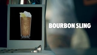 BOURBON SLING DRINK RECIPE - HOW TO MIX