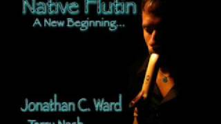 Native Flutin   A New Beginning   Native American Flute