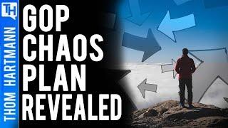 Secret GOP Chaos Plan Exposed
