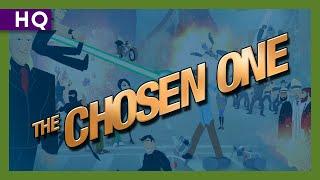 The Chosen One (2007) Video