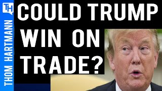 Could Trump Win on Trade in 2020?