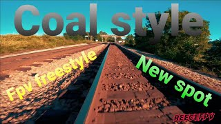 Getting or rip on at a new spot / fpv freestyle/ coal style / 1 In a million crash and rescue lol