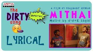 The Dirty Song Lyrical || Rahul Ramakrishna, Priyadarshi || Prashant Kumar || Vivek Sagar
