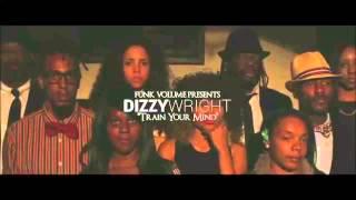 Dizzy Wright - Train Your Mind (Pro Remix)