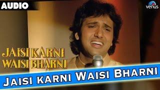 Jaisi Karni Waisi Bharni - LYRICAL VIDEO | Govinda, Kimi