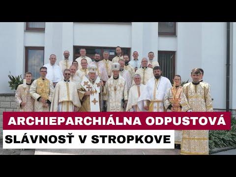 Archieparchiálna odpustová slávnosť v Stropkove