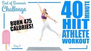 40 Minute HIIT Athlete Workout 🔥Burn 475 Calories! 🔥