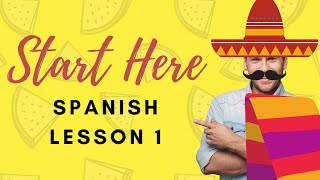 This Is Your First Lesson In Spanish