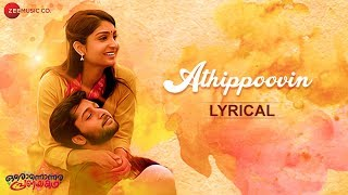 Athippoovin - Lyrical | Oronnonnara Pranayakadha | Shebin Benson & Zaya David | Karthik