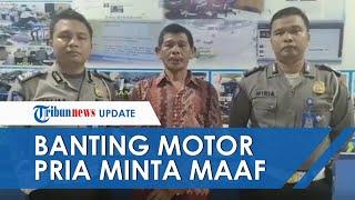 Video Permintaan Maaf Pria di Riau yang Banting Motor karena Tak Mau Ditilang