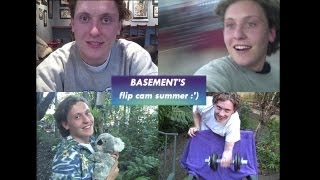 Basement - Flip Cam Summer