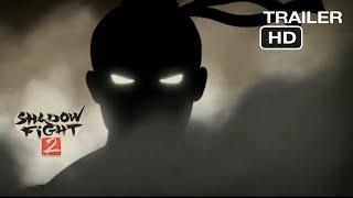 Trailer-Shadow Fight 2|4k HD
