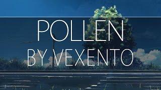 Vexento - Pollen - [Electro]